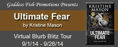 http://goddessfishpromotions.blogspot.com/2014/08/blurb-blitz-ultimate-fear-by-kristine.html